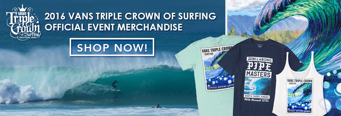 2016 Vans Triple Crown of Surfing Merchandise.