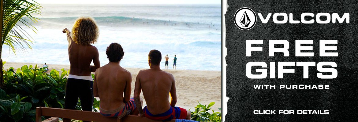 Volcom Gifts with purchase