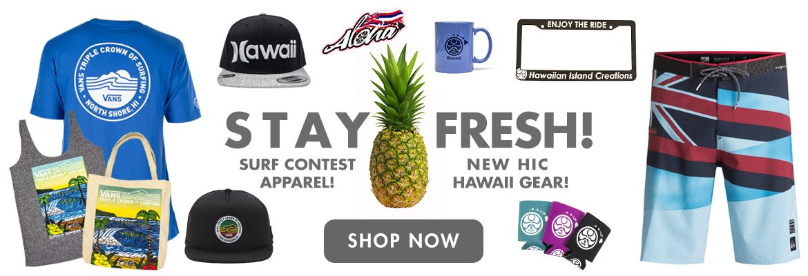 New HIC & Hawaii exclusive apparel and accessories.